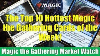 MTG Market Watch: Top 10 Hottest Magic the Gathering Cards of the Week