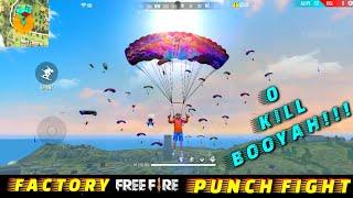 FREE FIRE FACTORY FIGHT BOOYAH 21 - FF FIST FIGHT ON FACTORY ROOF - GARENA FREE FIRE - FF FIST KING
