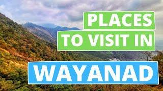 WAYANAD Tourist Places | Wayanad Top 10 Places | Places to Visit in Wayanad (2020)
