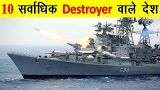 Top 10 Navies with most number of Destroyers Top 10 countries with most number of destroyers in navy