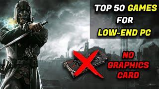 Top 50 Games For Low-End PC (2021)  2gb & 4gb   No Graphics Card Required