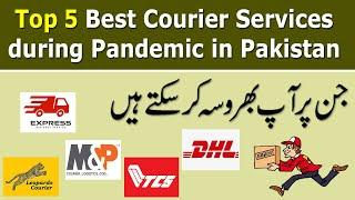 Top Best Courier Companies in Pakistan During Pandemic   Top Courier Companies Review