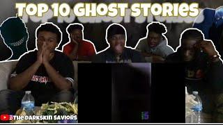 TOP 10 GHOST STORIES OF THE YEAR?!?!?!?!?!?!?! *Reaction*