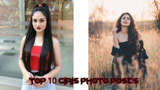 top 10 photo poses for girl   best photo pose   photo pose for girl