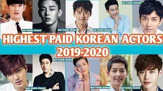 Top 10 Highest Paid Korean Actors 2019-2020