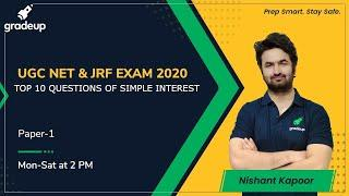 TOP 10 QUESTIONS OF SIMPLE INTEREST for UGC NET | MHSET | KSET | Gradeup | Nishant Kapoor