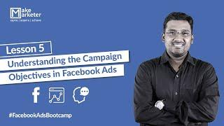 Facebook Ads Tutorial 2020 - Understanding the Campaign Objectives in Facebook Ads - Lesson 5