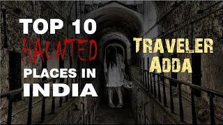 Top 10 Haunted Places in India/Horror Place/ haunted house