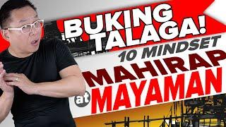 Buking Na! Ang 10 Mindset Ng Mayaman at Mahirap