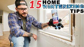 Top 15 Home Winterizing Tips to Save You Money