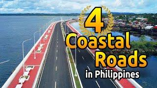 Top 4 MASSIVE COASTAL ROADS in Philippines // The Philippines grandest projects