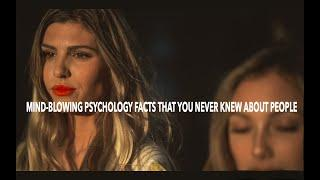 TOP 10 MIND-BLOWING PSYCHOLOGY FACTS THAT YOU NEVER KNEW ABOUT PEOPLE