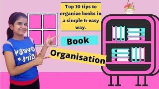school book organization  Top 10 tip to organize and arrange books   book organization (small space)