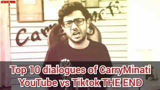 Top 10 dialogues / lines of CarryMinati / YouTube vs Tiktok THE END / Carryminati top dialouge