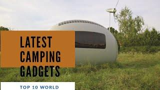 Top 10 best camping Gear Inventions | That are the next level | You must have