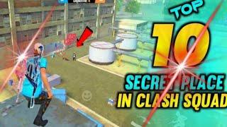 TOP 10 CLASH SQUAD SECRET PLACE  FREE FIRE | FREE FIRE TIPS AND TRICKS || TOP HIDDEN PLACES