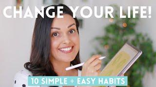 10 Habits to Change Your Life