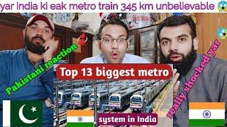 Pakistani reaction on Top 13 Metro Systems in India really shocked metro Railway Station and railway