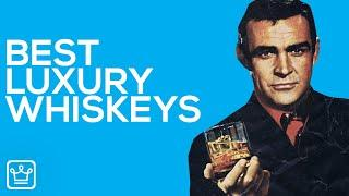15 Luxury Whiskies Worth Their Price