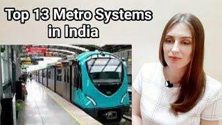 Top 13 Metro Systems in India REACTION | Yarina Kumar