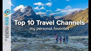 10 Best Travel Channels on YouTube to follow & travel virtually (my personal favorites)