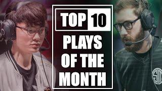 Top 10 Plays of the Month in League of Legends