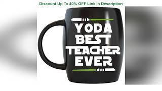 Top 10 16oz Yoda Best Teacher Ever Teacher Gifts Funny Novelty Coffee Cups for Teachers Appreciatio