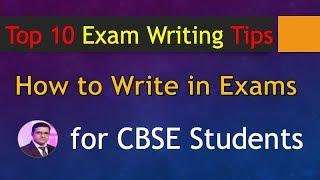 Top 10 Exam Writing Tips for CBSE Students