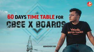60 Days TIME TABLE For Class 10 Students | CBSE 2020 | ICSE | State Syllabus | Vedantu Class 10