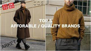 Top 5 Affordable/Quality Brands | Menswear Essentials