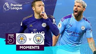 Leicester vs Manchester City | Top 5 Premier League Moments | Vardy, Aguero, Mahrez