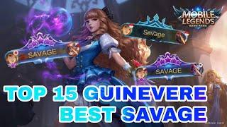 TOP 15 SAVAGE GUINEVERE BEST MOMENTS | Mobile Legends Episode 10