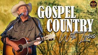 Morning Classic Country Gospel Hymns With Lyrics Of All Time - Old Country Gospel Songs 2021