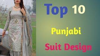 Top 10+ Beautiful Punjabi Suit Design Outfit Ideas // Salwar Kameez Design Idea