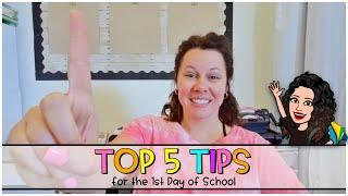 Top 5 Tips for the First Day of School
