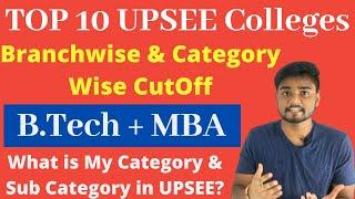 Top 10 UPSEE Colleges Branch and Category Cutoff - UPTU Rank vs College