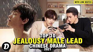 Top 10 Chinese Dramas With Jealousy Male Lead
