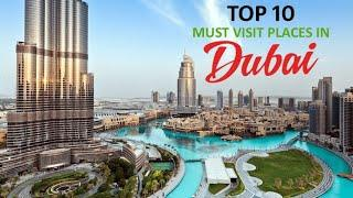 Top 10 place to visit in dubai.