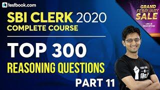 Top 300 Reasoning Questions for SBI Clerk 2020 | Part 11 | Reasoning Class by Sachin Sir | Day 22