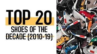 Top 20 Shoes Of The Decade (2010 - 2019) · Best 10 Sneakers · Most Hyped Kicks · Happy New Year
