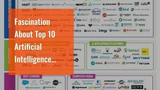 Fascination About Top 10 Artificial Intelligence Companies to Work for in 2020