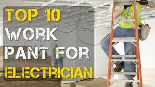 Top 10 Best Work Pants/Jeans for Electricians