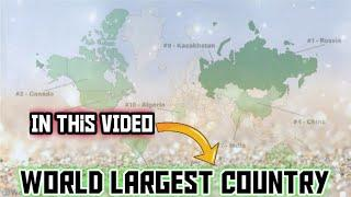 10 Largest countries in the World||Top 10 country by Area || दुनिया के 10 सबसे बड़े देश ||