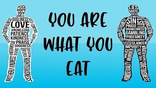 You Are What You Eat I Sunday, 31 January 2021 I Evening Bible Study