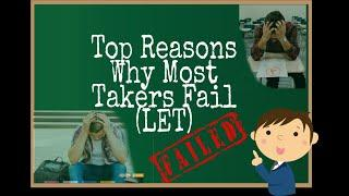 Top reasons why most takers fail the licensure examination for teachers let