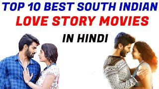 Top 10 Love Story South Hindi Dubbed Movies 2020   | New Love Story South Indian Hindi Dubbed Movies