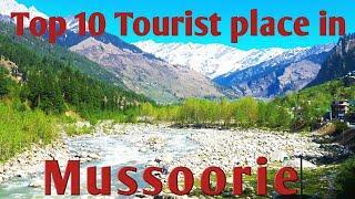 Top 10 Tourist place in Mussoorie|| Mussoorie Tourism|| Uttarakhand