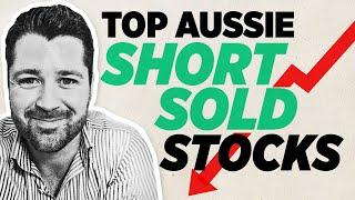 The Top 10 Short Sold ASX Stocks in Australia Right Now (How to buy/invest in Shares in Australia)