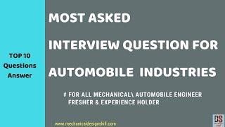 Interview Question for Automobile Engineer B.E/B.Tech -Automobile OEM Company- Fresher Engineer