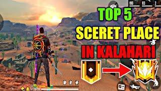 Top 5 Screct Place in Kalahari Map | Top 5 Hidden Place in Kalahari | Free Fire Hidding Places 2020|